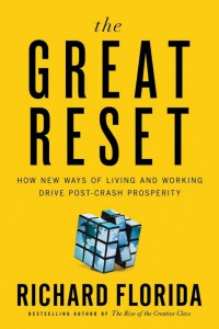 Richard Florida The Great Reset placemarketing placebranding 2011